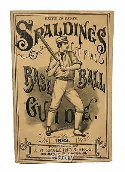 A G Spalding / SPALDING'S BASE BALL GUIDE AND OFFICIAL LEAGUE BOOK FOR 1883 1st