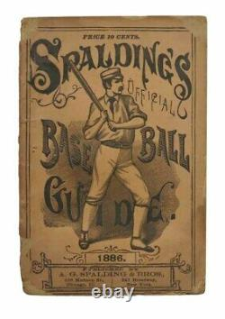 Baseball / SPALDING'S BASE BALL GUIDE And Official League Book for 1886 1st ed